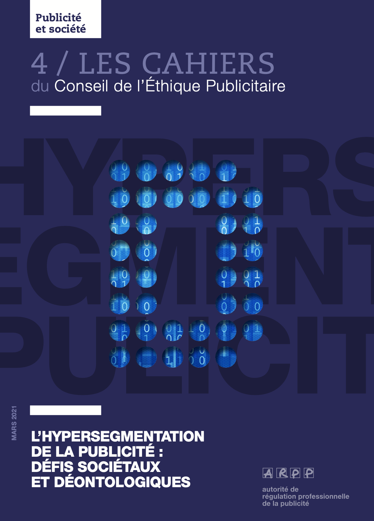 Parution des Cahiers n°4 du CEP autour de son nouvel avis: «L'hypersegmentation de la publicité: défis sociétaux et déontologiques»